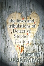 The Loves and Tribulations of Detective Stephen Carlton